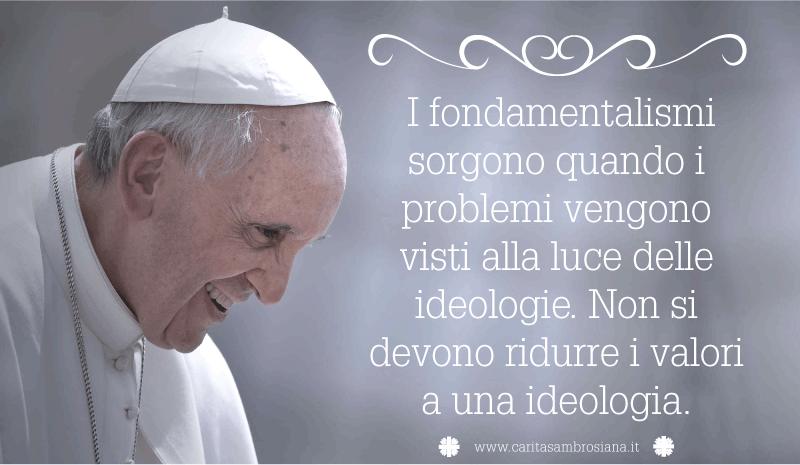 Frasi Natale Di Papa Francesco.Caritas Ambrosiana Papa Francesco Frasi Celebri